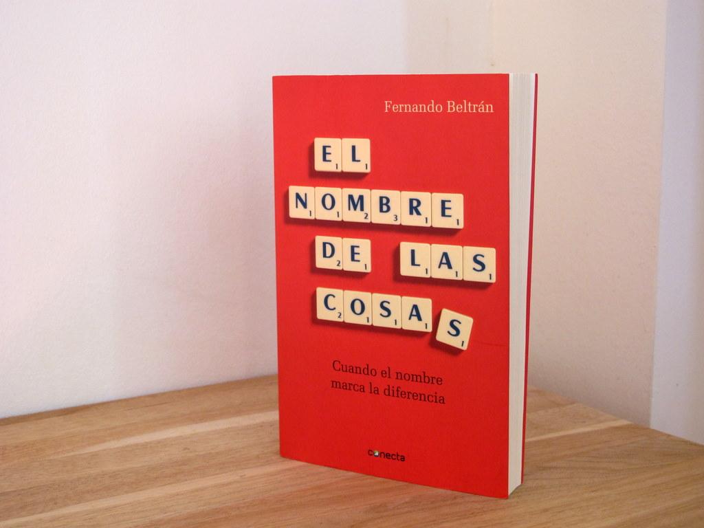 Reseña del libro «El nombre de las cosas» del poeta y nombrador Fernando Beltrán