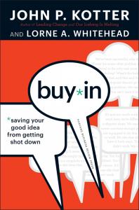 """Portada del libro """"Buy in"""" de John Kotter y Lorne Whitehead"""
