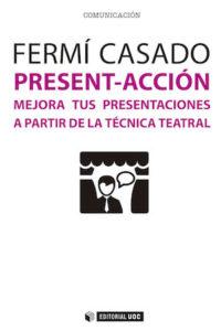 """Portada del libro """"Present-acción"""" de Fermí Casado"""